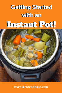 """Getting Started with Instant Pot"" Pin for Pinterest showing pressure cooker with vegetables"